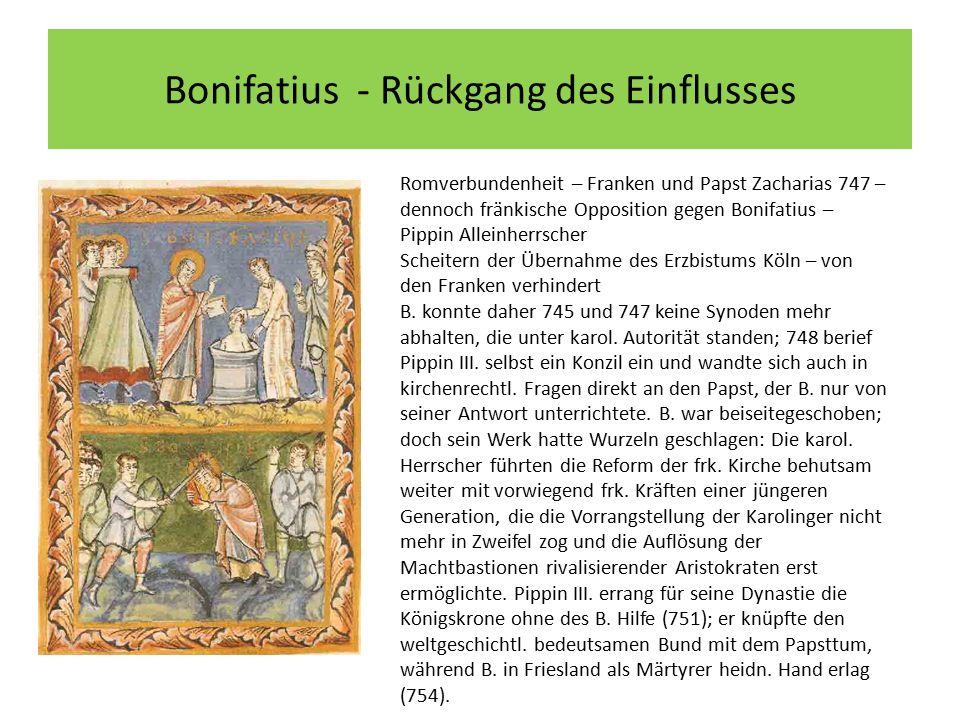 Bonifatius - Rückgang des Einflusses