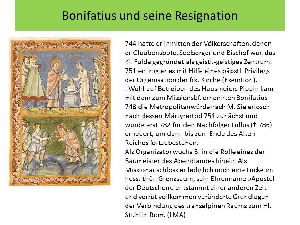 Bonifatius und seine Resignation