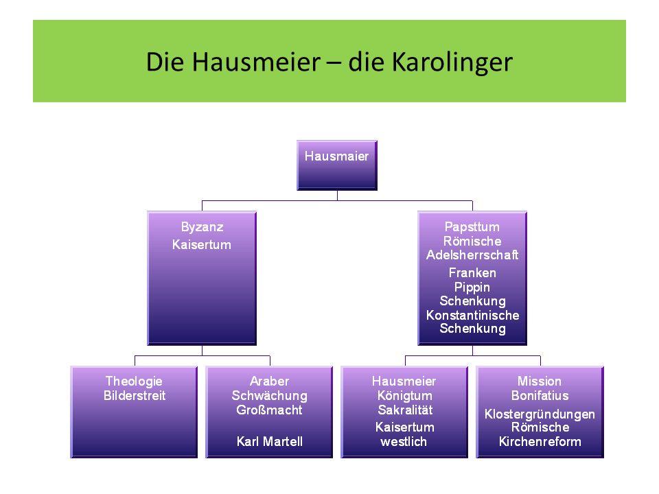 Die Hausmeier – die Karolinger