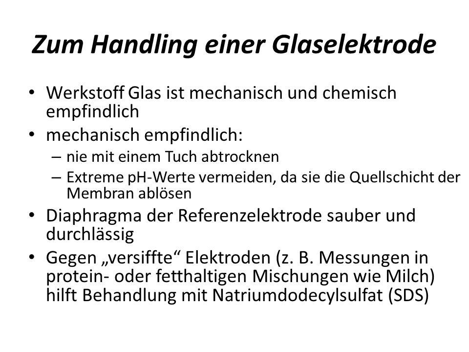 Zum Handling einer Glaselektrode
