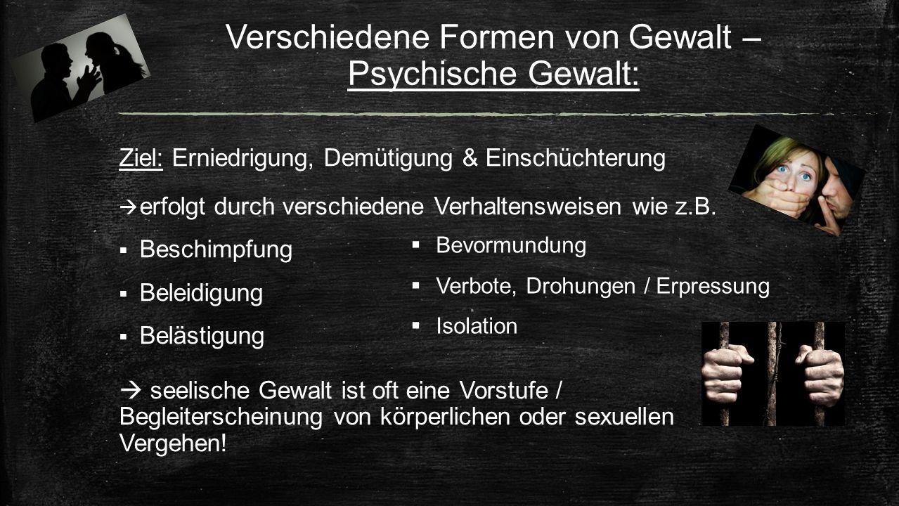 Verschiedene Formen von Gewalt – Psychische Gewalt: