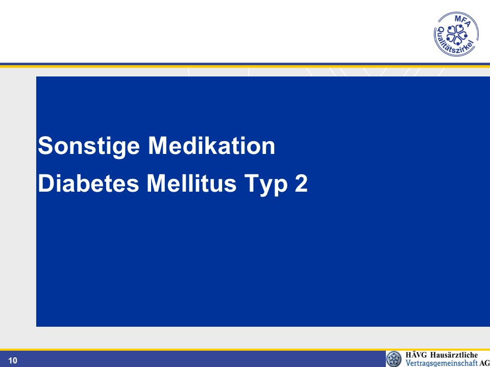 Sonstige Medikation Diabetes Mellitus Typ 2