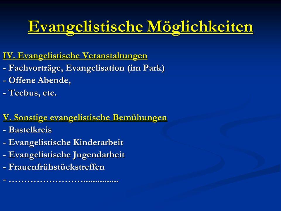 Evangelistische Möglichkeiten
