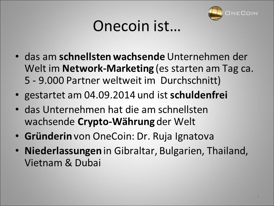 Onecoin ist…