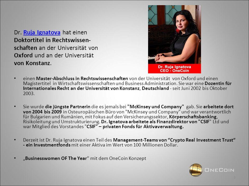 Dr. Ruja Ignatova hat einen Doktortitel in Rechtswissen-