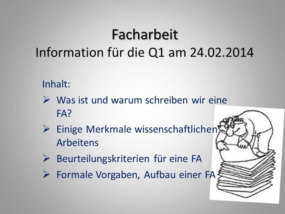 Facharbeit Information für die Q1 am 24.02.2014