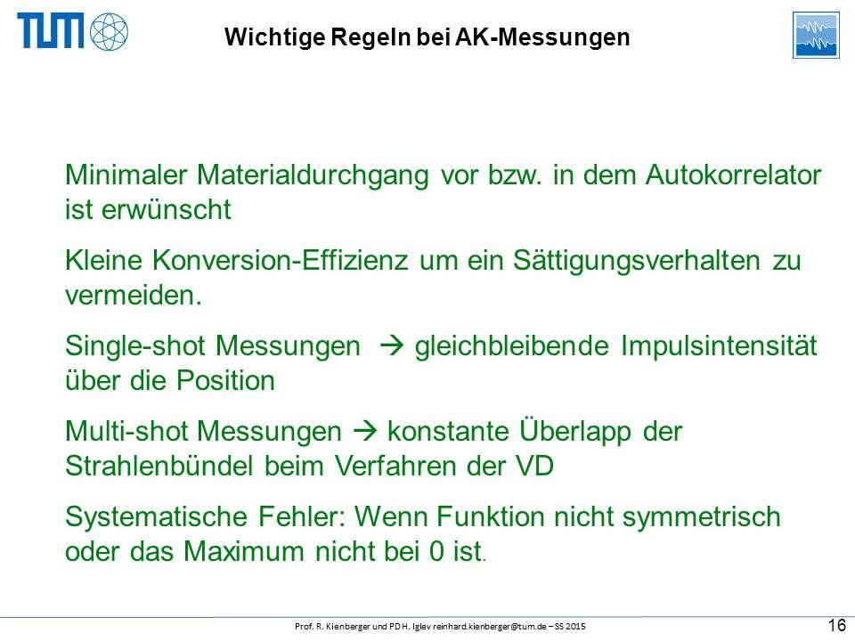 Wichtige Regeln bei AK-Messungen
