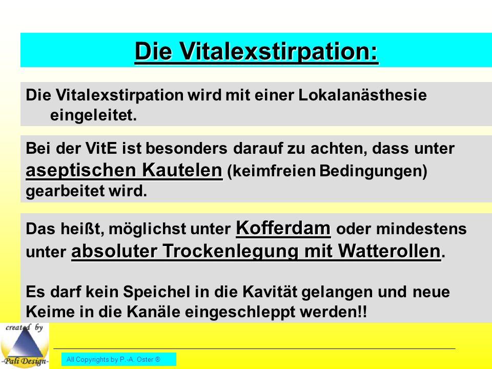 Die Vitalexstirpation: