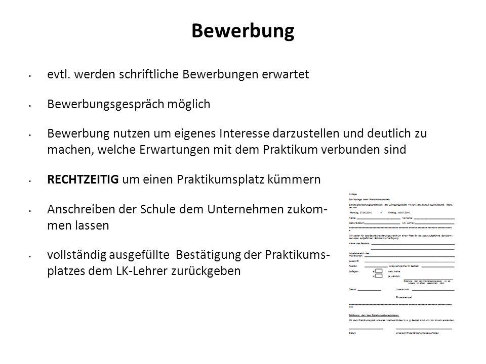 Bewerbung evtl. werden schriftliche Bewerbungen erwartet