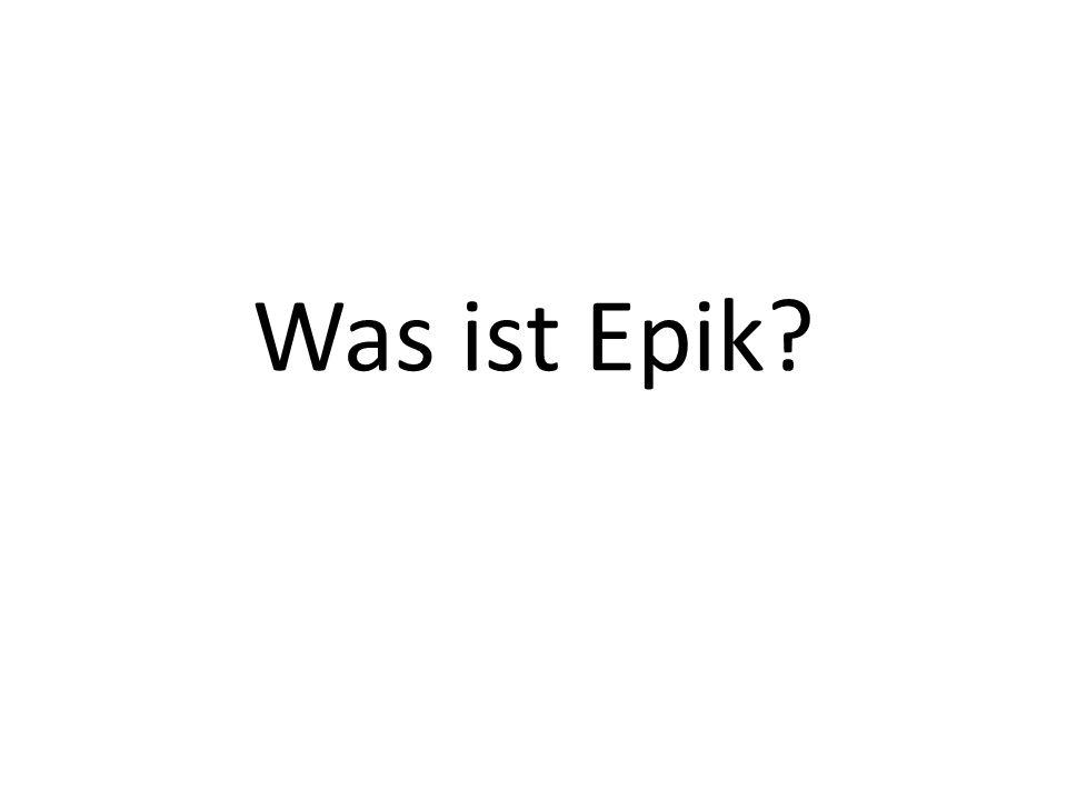 Was ist Epik