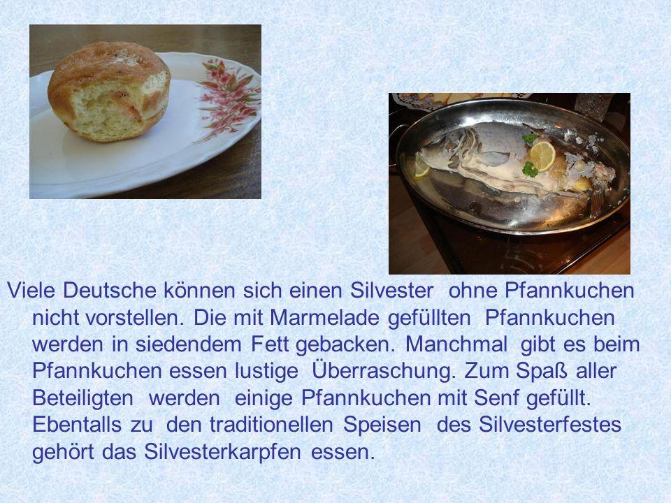 Viele Deutsche können sich einen Silvester ohne Pfannkuchen nicht vorstellen.