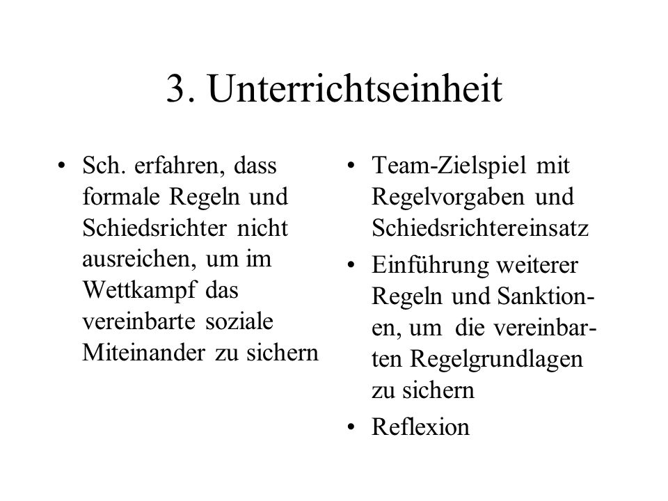 3. Unterrichtseinheit