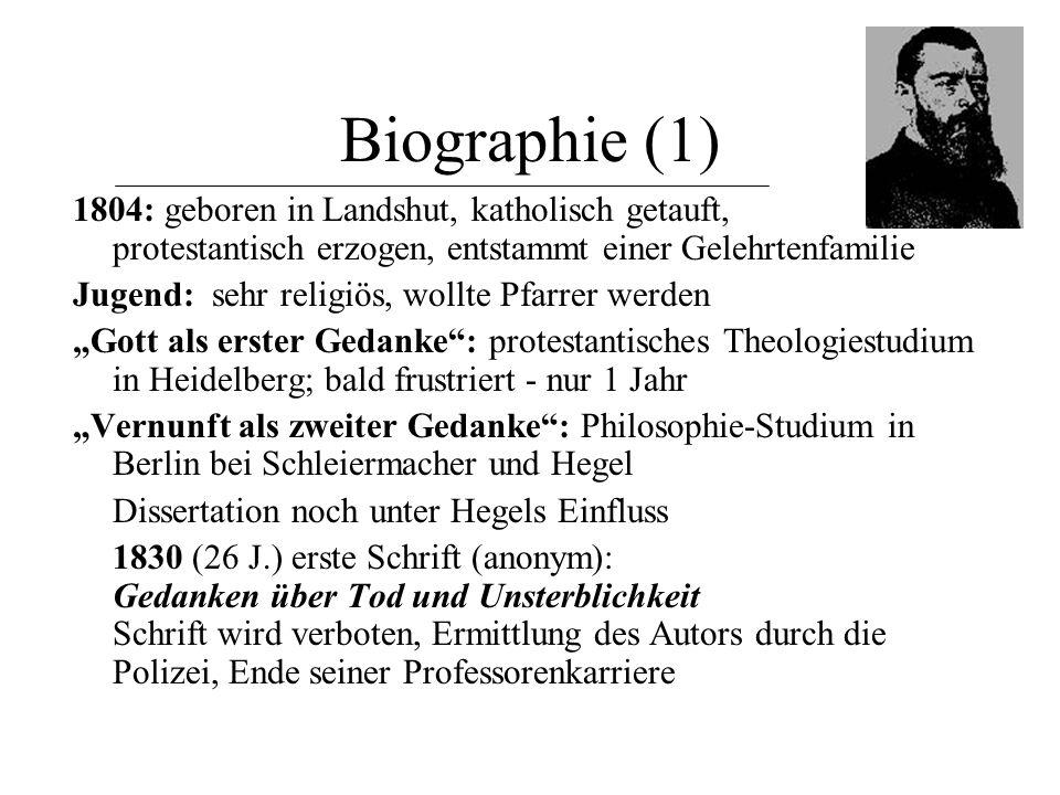 Biographie (1) 1804: geboren in Landshut, katholisch getauft, protestantisch erzogen, entstammt einer Gelehrtenfamilie.