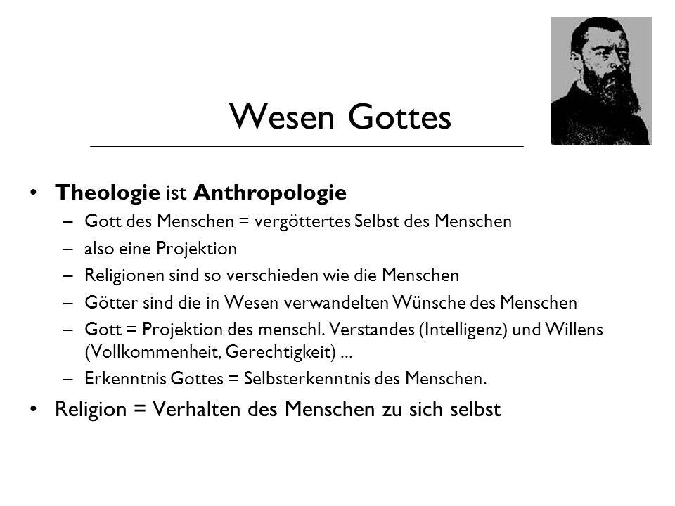 Wesen Gottes Theologie ist Anthropologie