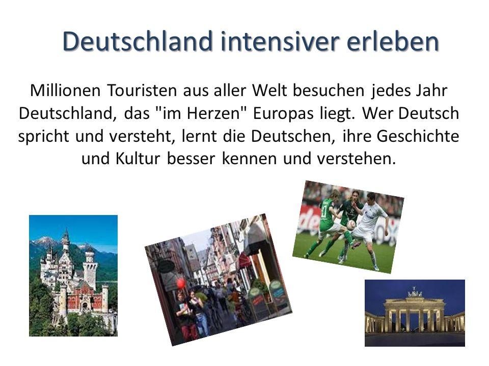 Deutschland intensiver erleben