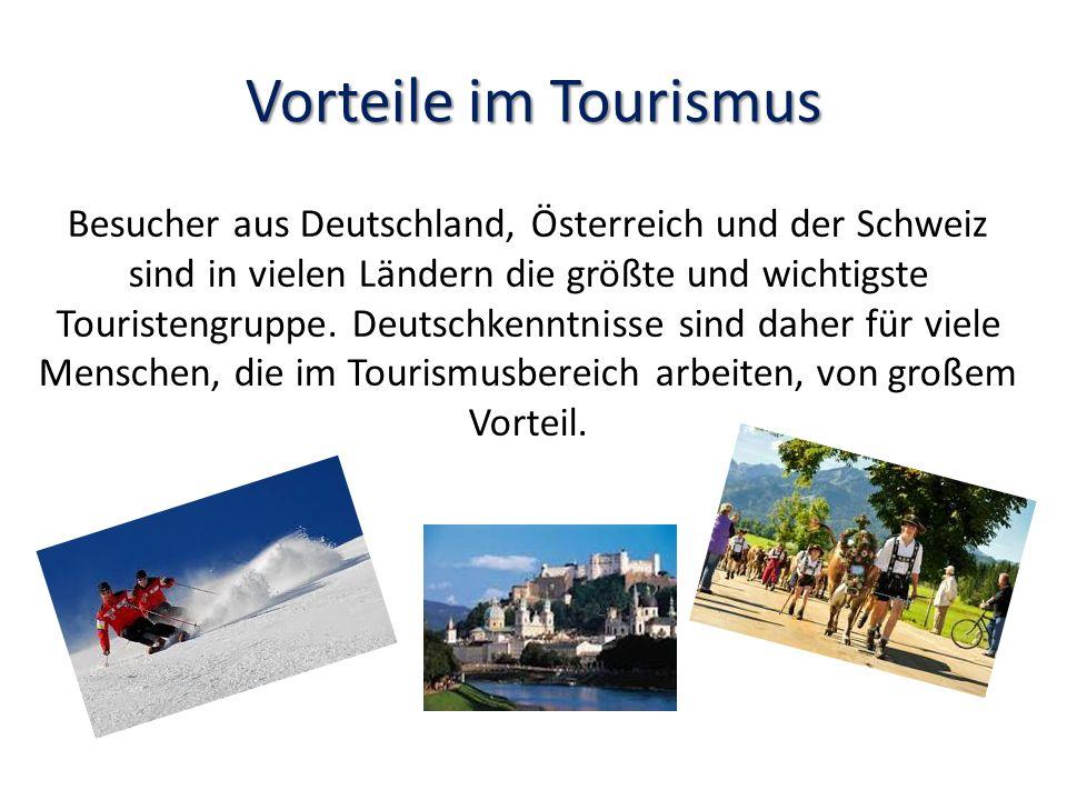 Vorteile im Tourismus