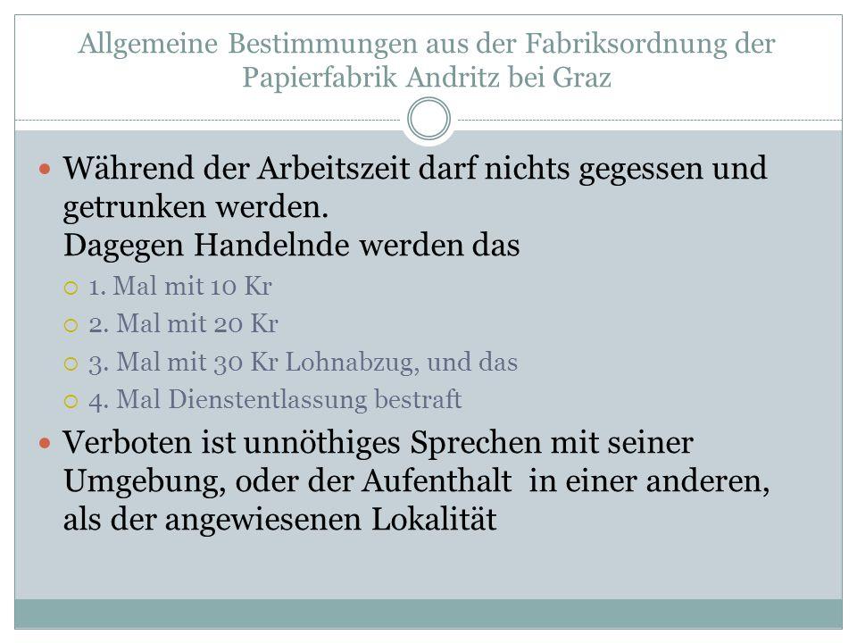 Allgemeine Bestimmungen aus der Fabriksordnung der Papierfabrik Andritz bei Graz