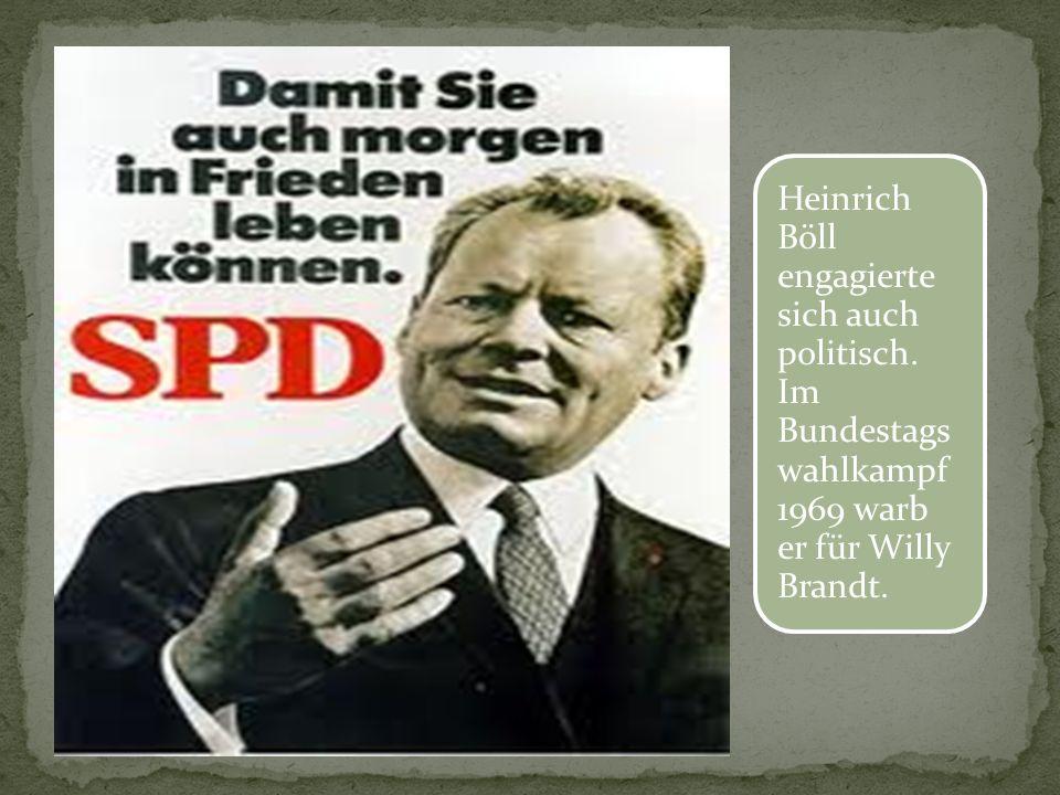 Heinrich Böll engagierte sich auch politisch