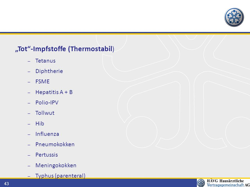 """Tot -Impfstoffe (Thermostabil)"