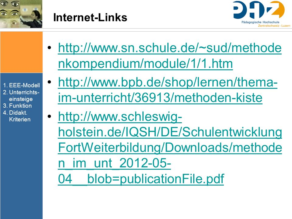 Internet-Links http://www.sn.schule.de/~sud/methodenkompendium/module/1/1.htm.