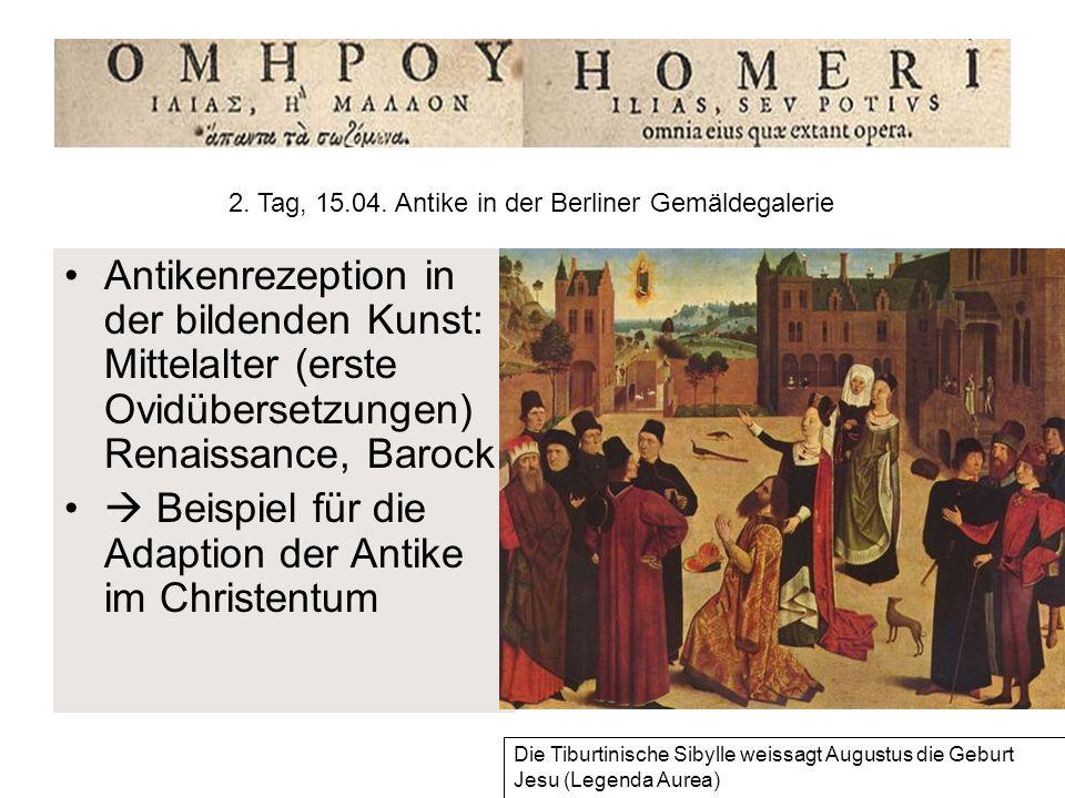 2. Tag, 15.04. Antike in der Berliner Gemäldegalerie