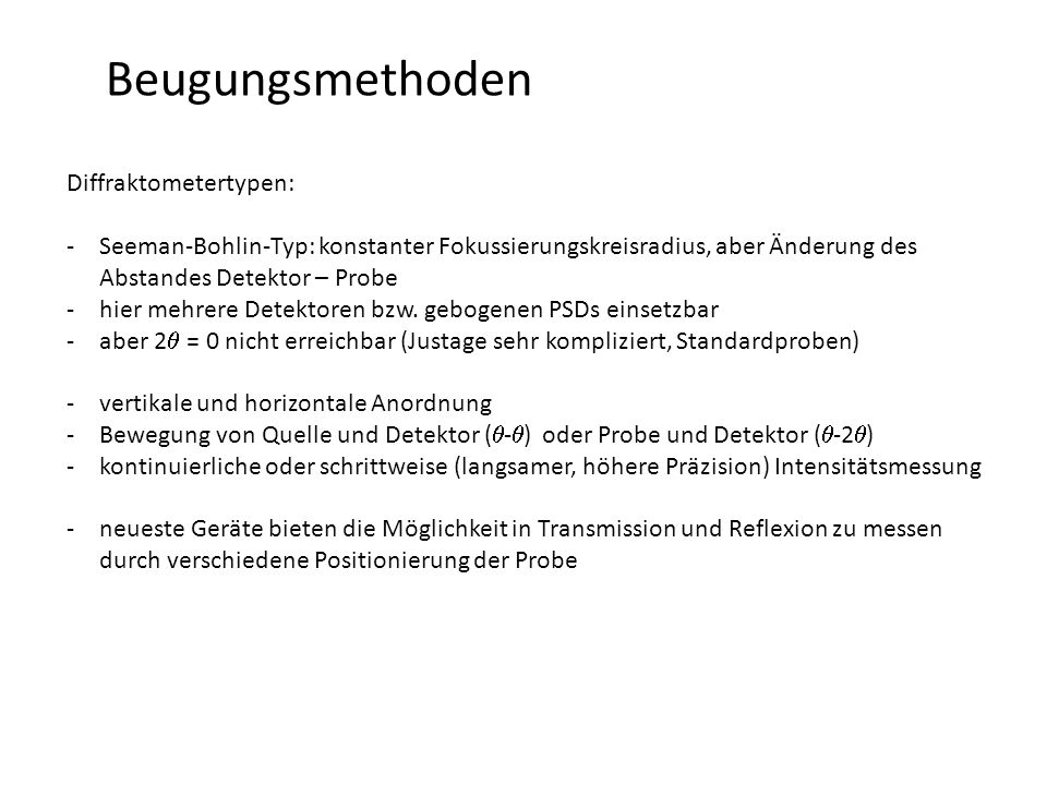 Beugungsmethoden Diffraktometertypen: