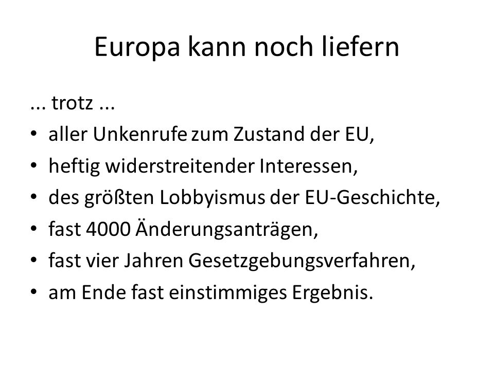 Europa kann noch liefern