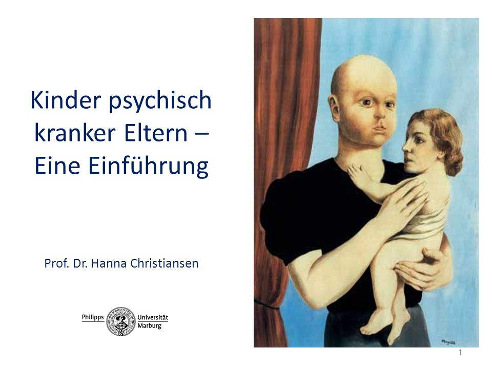 Kinder psychisch kranker Eltern – Eine Einführung Prof. Dr