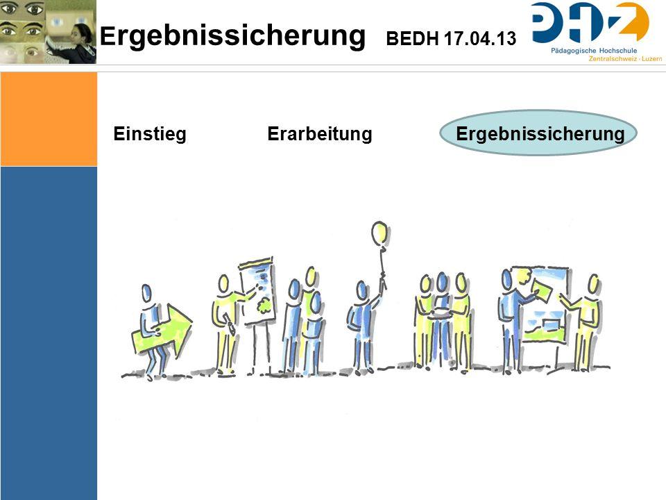 Ergebnissicherung BEDH 17.04.13