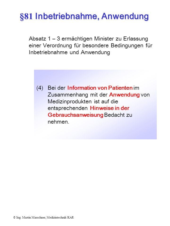 §81 Inbetriebnahme, Anwendung
