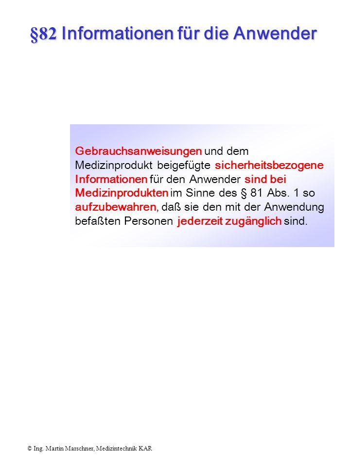 §82 Informationen für die Anwender