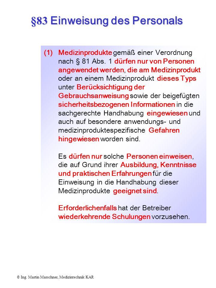 §83 Einweisung des Personals