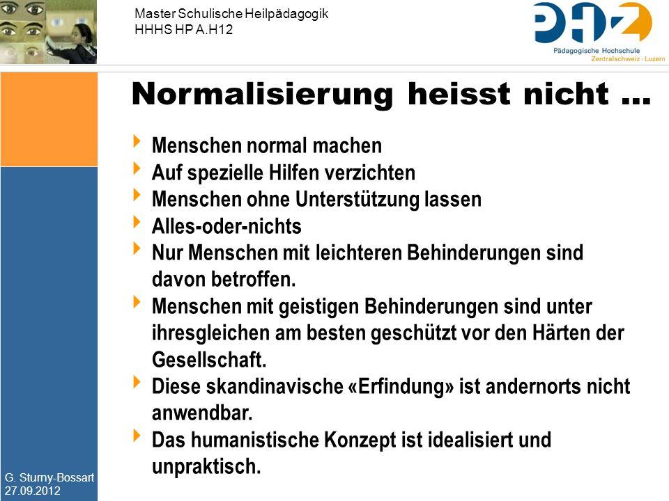 Normalisierung heisst nicht …