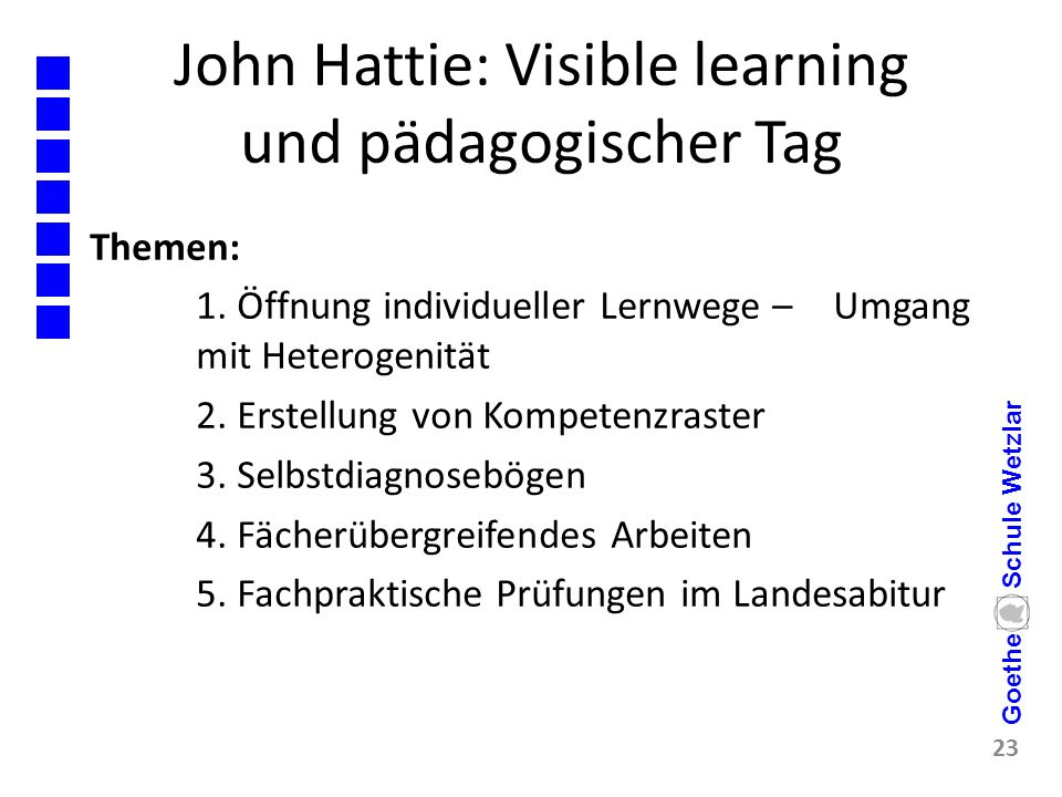 John Hattie: Visible learning und pädagogischer Tag