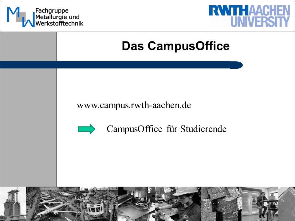 Das CampusOffice www.campus.rwth-aachen.de