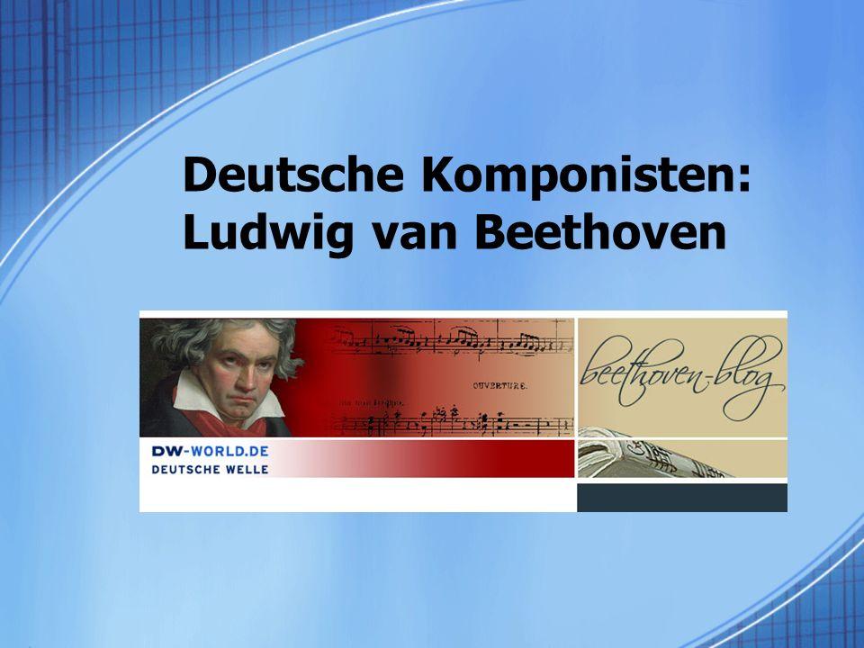 Deutsche Komponisten: Ludwig van Beethoven