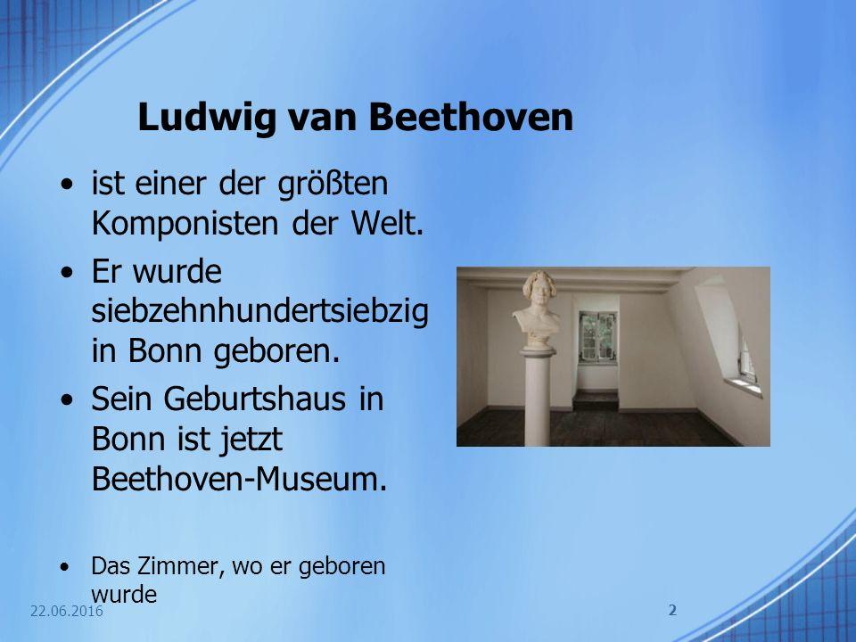 Ludwig van Beethoven ist einer der größten Komponisten der Welt.