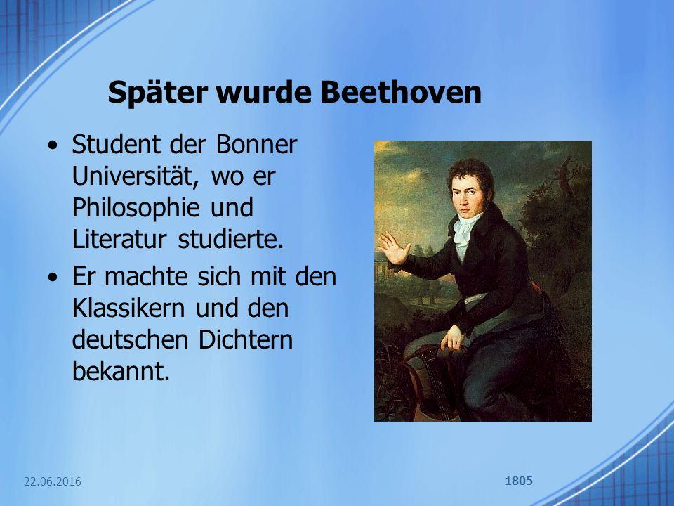 Später wurde Beethoven