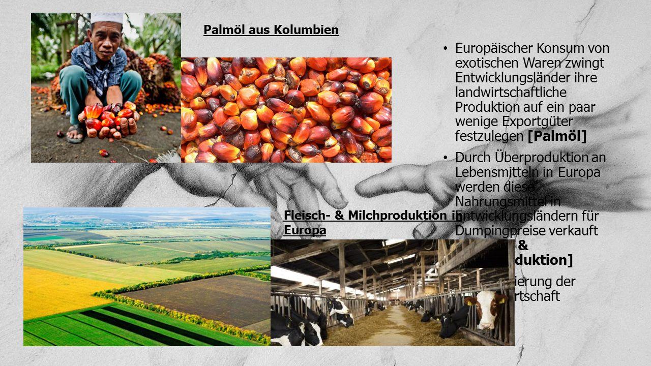 = Destabilisierung der Nahrungswirtschaft