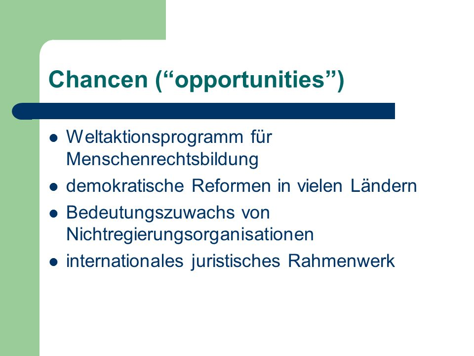 Chancen ( opportunities )