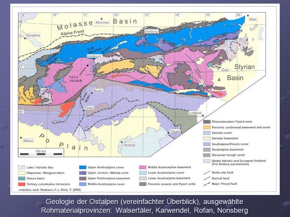 Geologie der Ostalpen (vereinfachter Überblick), ausgewählte Rohmaterialprovinzen: Walsertäler, Karwendel, Rofan, Nonsberg