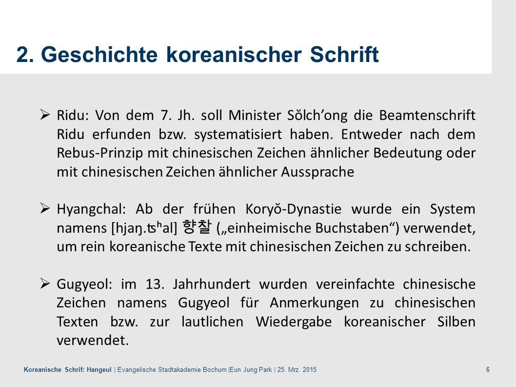 2. Geschichte koreanischer Schrift