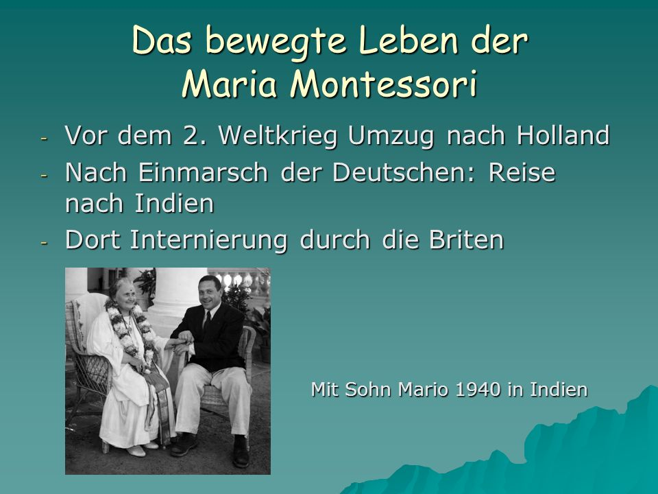 Das bewegte Leben der Maria Montessori