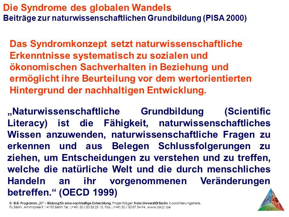 Die Syndrome des globalen Wandels Beiträge zur naturwissenschaftlichen Grundbildung (PISA 2000)