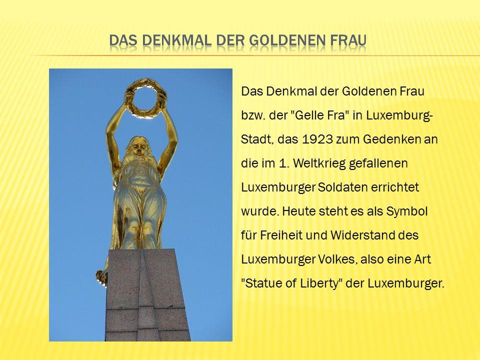 Das Denkmal der Goldenen Frau