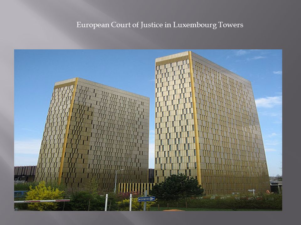 European Court of Justice in Luxembourg Towers