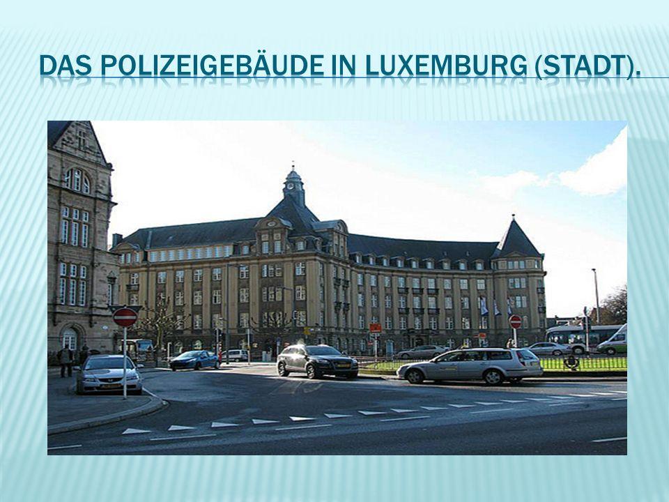 Das Polizeigebäude in Luxemburg (Stadt).