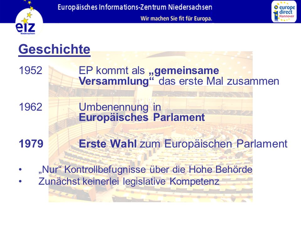 Geschichte 1979 Erste Wahl zum Europäischen Parlament