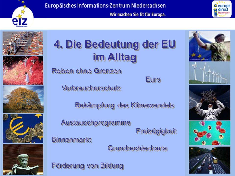 4. Die Bedeutung der EU im Alltag