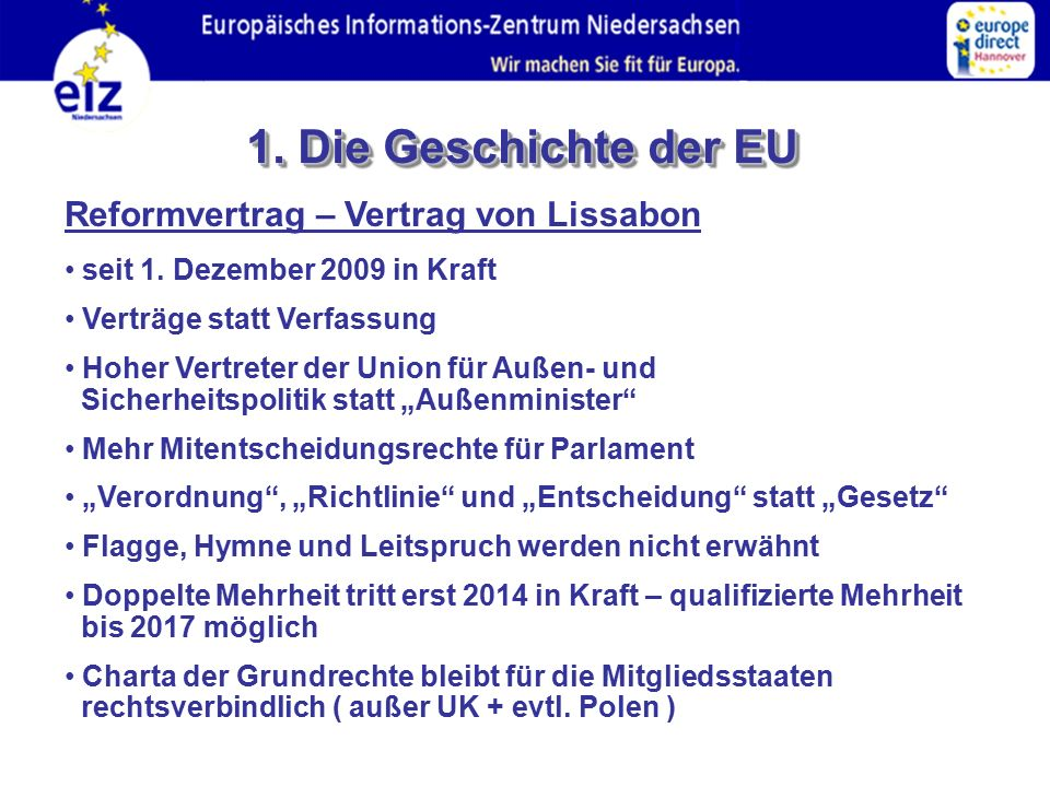 1. Die Geschichte der EU Reformvertrag – Vertrag von Lissabon